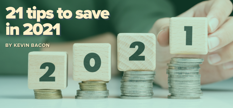 21 tips to save in 2021