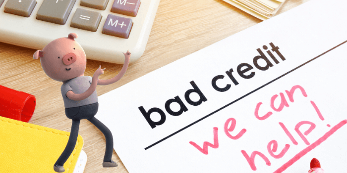 What To Do If I've Got Bad Credit